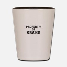 Property of GRAMS Shot Glass
