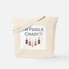 I'm Fiddle Crazy!!! Tote Bag