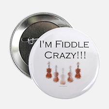 I'm Fiddle Crazy!!! Button