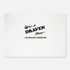 DRAVEN thing, you wouldn't understa 5'x7'Area Rug