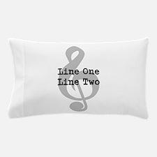 Treble Clef Two Line Custom Message Pillow Case
