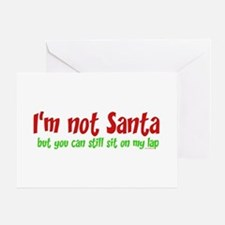 I'M NOT SANTA.... Greeting Cards