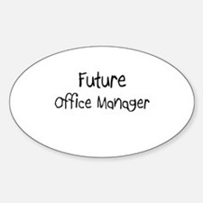 Future Office Manager Oval Decal