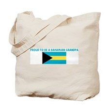PROUD TO BE A BAHAMIAN GRANDP Tote Bag