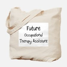 Future Occupational Therapy Assistant Tote Bag