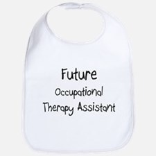 Future Occupational Therapy Assistant Bib
