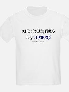 Policy Failure T-Shirt