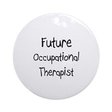 Future Occupational Therapist Ornament (Round)