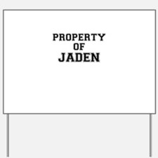 Property of JADEN Yard Sign