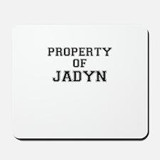 Property of JADYN Mousepad
