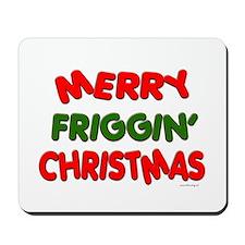 Merry Friggin' Mousepad