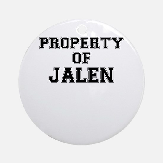 Property of JALEN Round Ornament