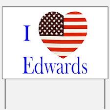 I Love Edwards! Yard Sign