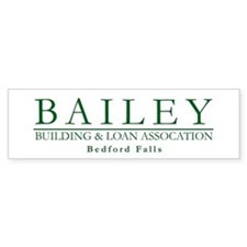 Bailey Bldg & Loan Bumper Bumper Sticker