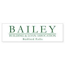 Bailey Bldg & Loan Bumper Bumper Sticker