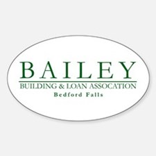 Bailey Bldg & Loan Oval Decal