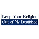 Keep Your Religion Out (bumper sticker)