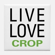 Live Love Crop Tile Coaster
