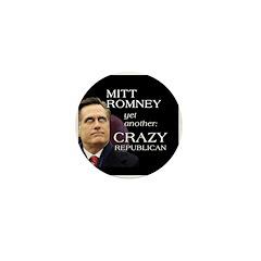 Mitt Romney Crazy Mini Button
