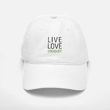 Live Love Croquet Baseball Baseball Cap