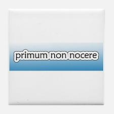 Primum non Nocere [Latin] Tile Coaster