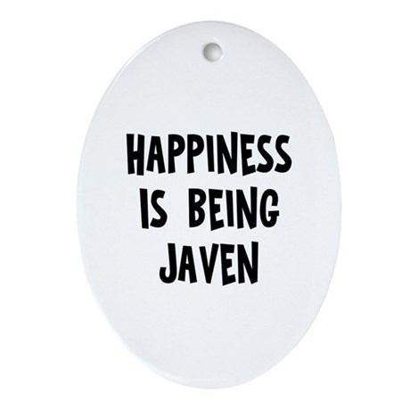 Happiness is being Javen Oval Ornament