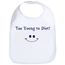 Too Young To Diet Bib