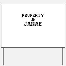 Property of JANAE Yard Sign