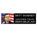 Mitt Romney Crazy Bumper Sticker