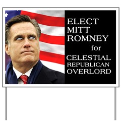 Mitt's Celestial Yard Sign
