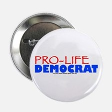 "Pro-Life Democrat 2.25"" Button"