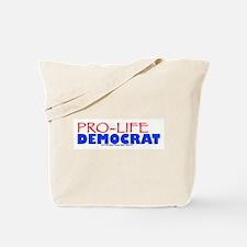 Pro-Life Democrat Tote Bag