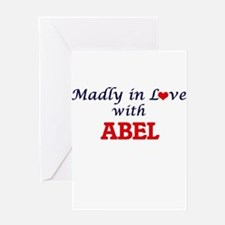Madly in love with Abel Greeting Cards