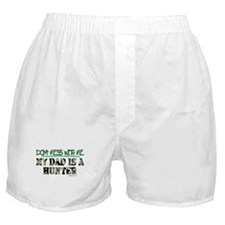 DON'T MESS WITH ME (DAD HUNTE Boxer Shorts