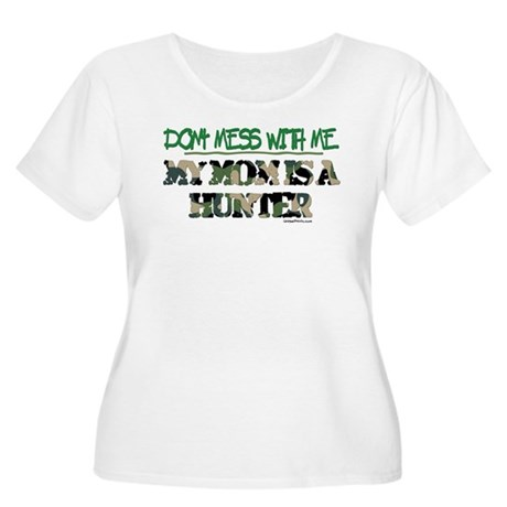 DON'T MESS WITH ME (MOM HUNTE Women's Plus Size Sc