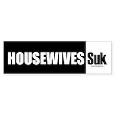 Housewives Suk Bumper Bumper Sticker