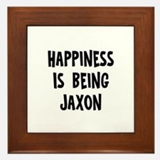 Happiness is being Jaxon Framed Tile