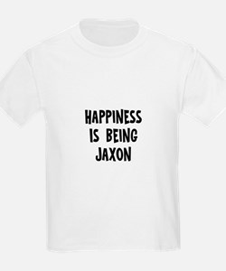 Happiness is being Jaxon T-Shirt