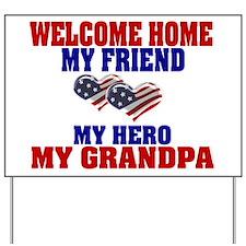 my grandpa Yard Sign