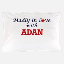 Madly in love with Adan Pillow Case