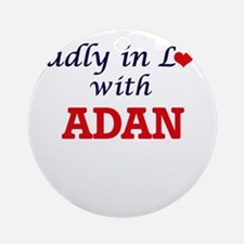 Madly in love with Adan Round Ornament