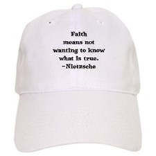 Faith means not wanting to kn Baseball Cap