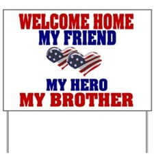 my brother Yard Sign