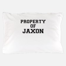 Property of JAXON Pillow Case