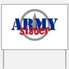 Army Sister with Star Yard Sign