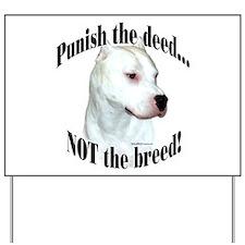 Dogo AntiBSL3 Yard Sign