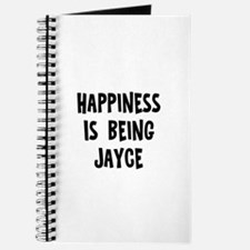 Happiness is being Jayce Journal
