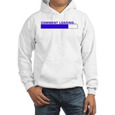 Comment Loading... Hoodie