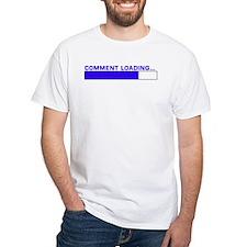 Comment Loading... Shirt