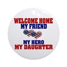 my daughter welcome home Ornament (Round)